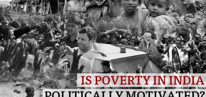 Is-Poverty-in-India-Politically-Motivated